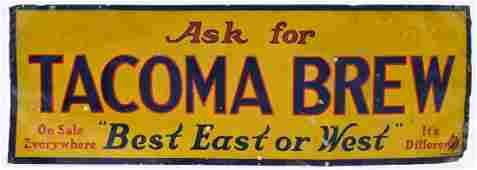 Old Tacoma Brew Tin Advertising Beer Sign 28''x9.5''.