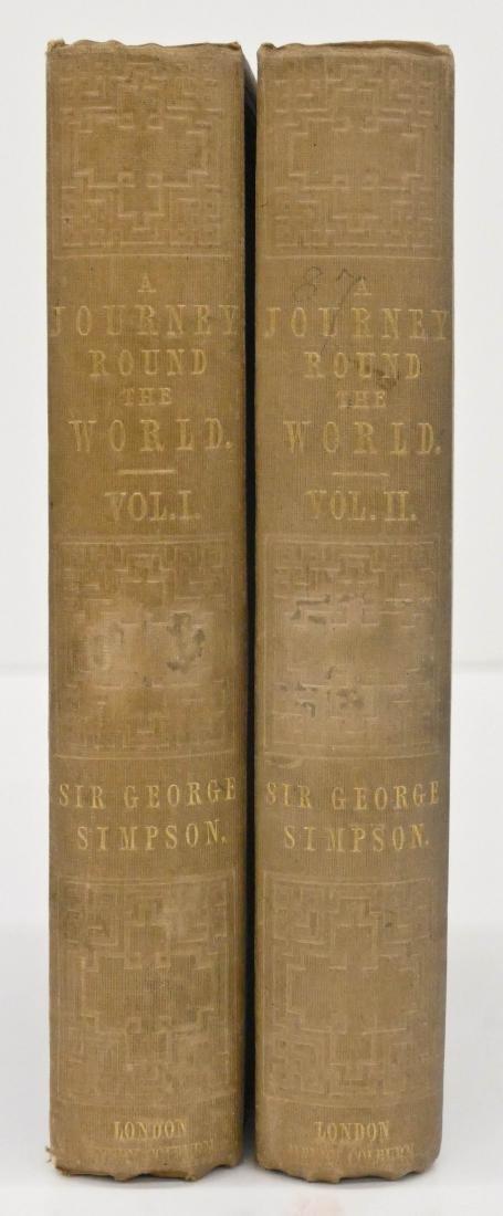 George Simpson 1847 ''Jouney Round the World'' 2 Volume