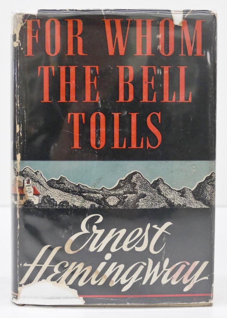 Ernest Hemingway 1940 ''For Whom the Bell Tells'' First