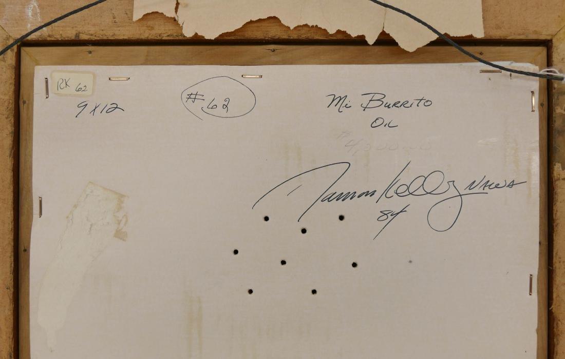 Ramon Kelly (b.1939 Wyoming) ''Mi Burrito'' 1984 Oil on - 3