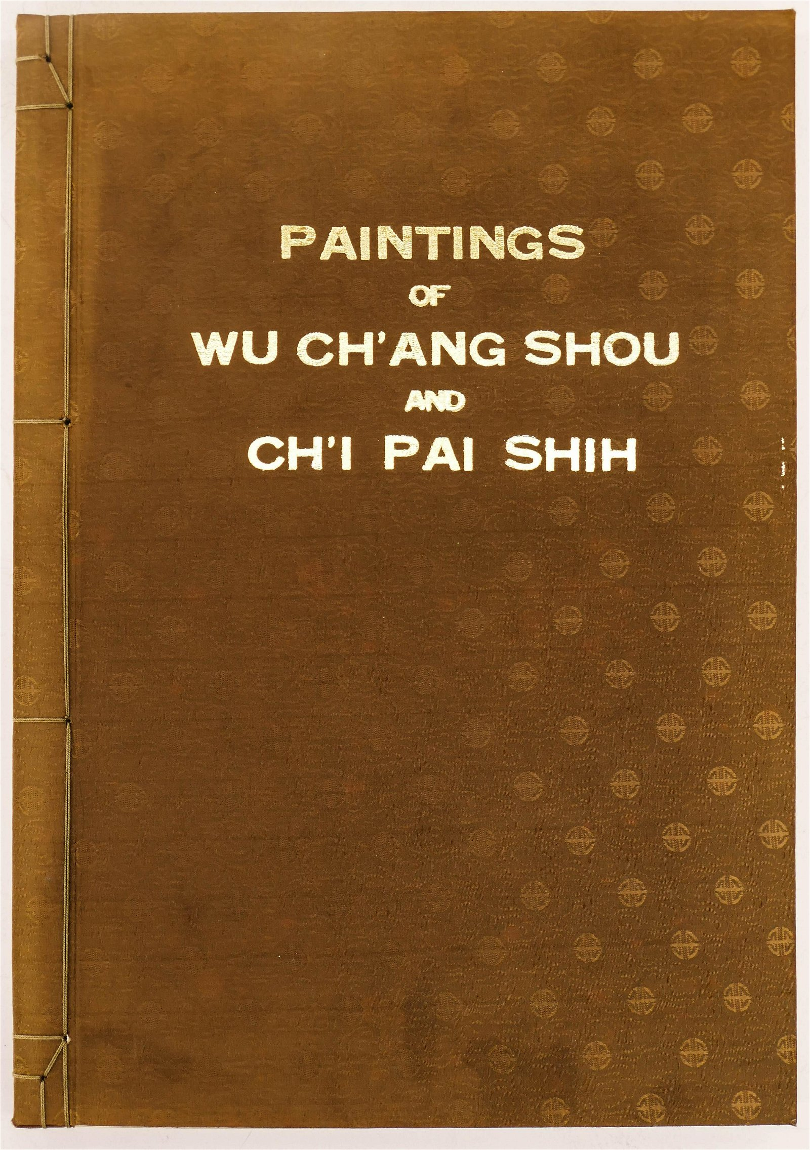 Chinese Paintings of Wu Ch'ang Shou and Ch'i Pai Shih