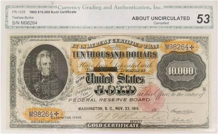 US 1900 $10,000 Gold Certificate CGA AU53