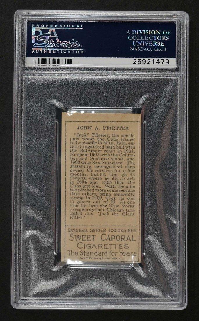 1911 T205 Gold Border John Pfiester (PSA 5) Provenance: - 2