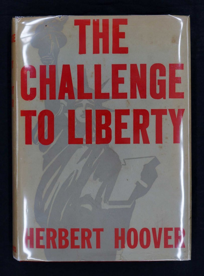 Herbert Hoover Signed Book {The Challenge to Liberty}.