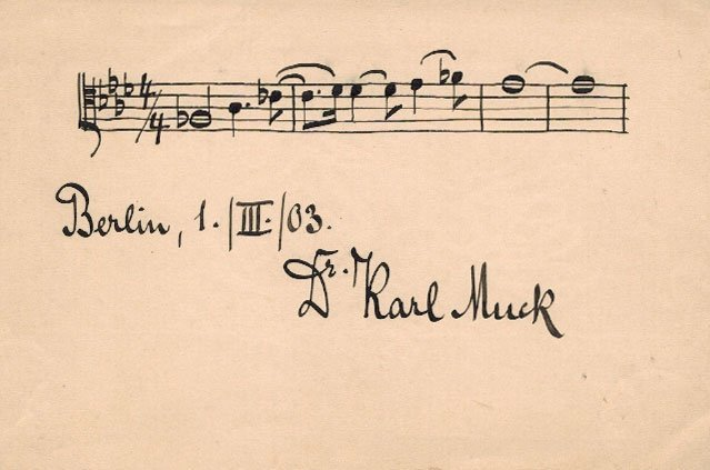 Dr. Karl Muck Autographed Musical Quotation