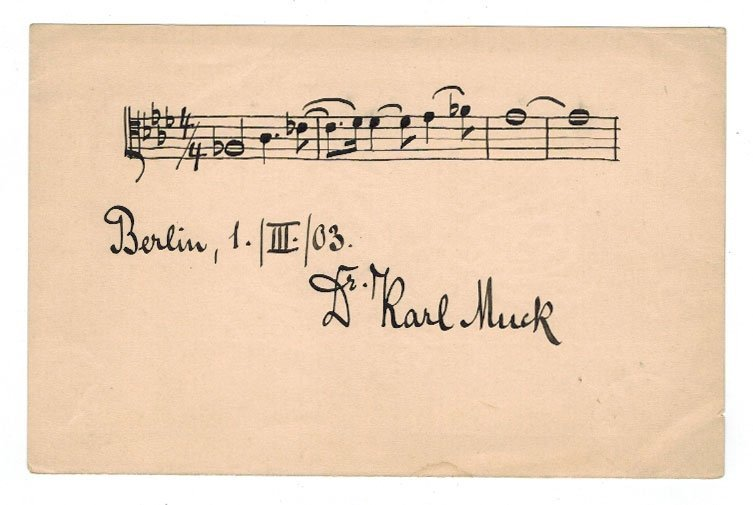 Dr. Karl Muck Autographed Musical Quotation - 2