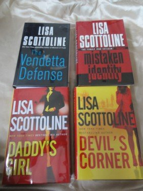 4 AUTHOR HAND SIGNED BOOKS BY LISA SCOTTOLINE