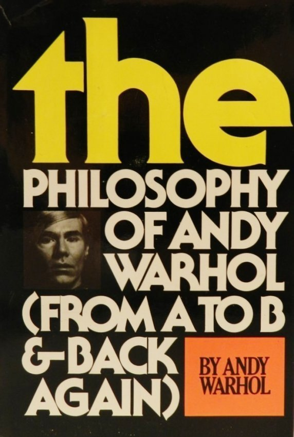 The Philosophy Of Andy Warhol Hand Signed