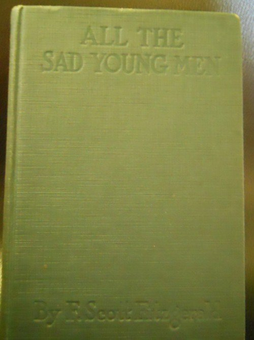 """213: 1926 NOVEL """"ALL THE SAD YOUNG MEN"""" BY E. SCOTT FIT"""