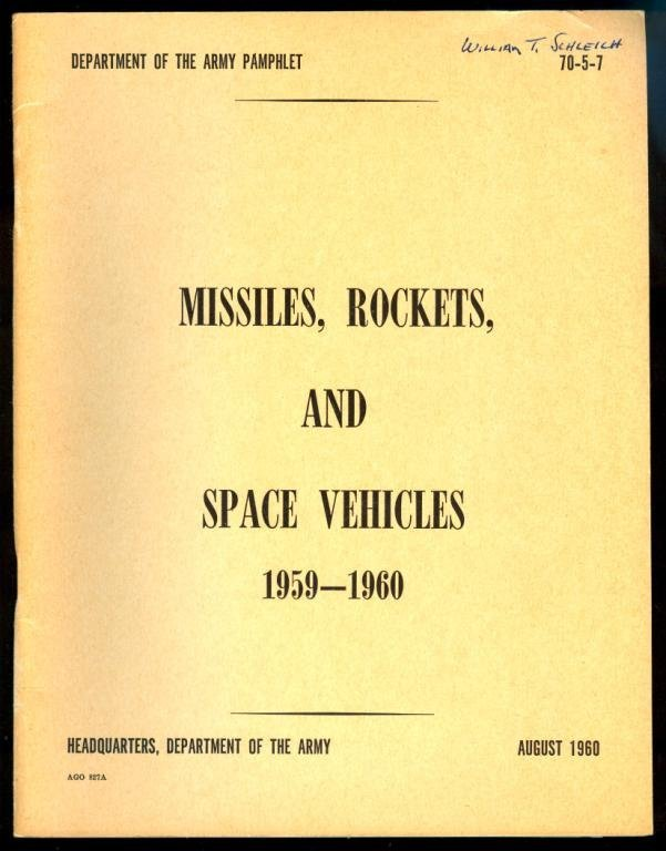 Missiles, Rockets, And Space Vehicles Booklet,1960
