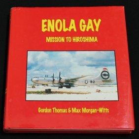 Enola Gay Mission To Hiroshima Signed Book