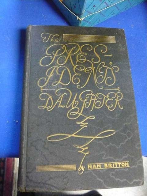 """131: First Edition Book, """"The President's Daughter"""","""