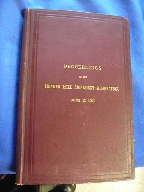 """134: Book """"Proceedings of the Bunker Hill Monument"""