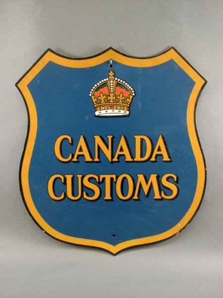 300: CANADA  CUSTOMS SIGN
