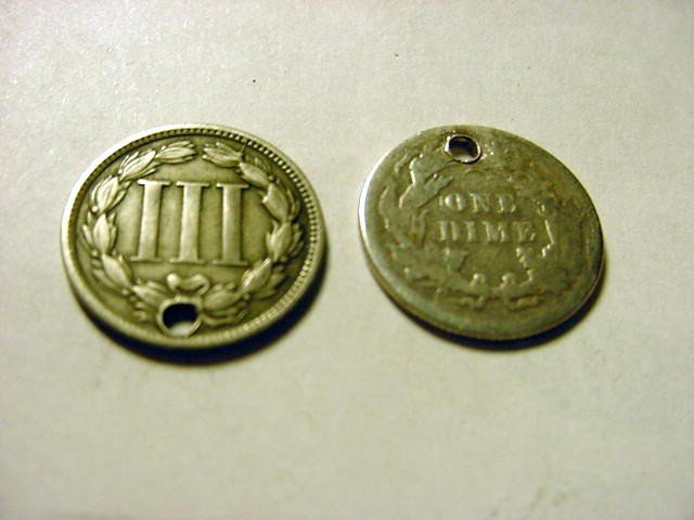 115: 1865 3 CENT NICKEL [HOLE] & 1891 SEATED DIME [HOLE - 2