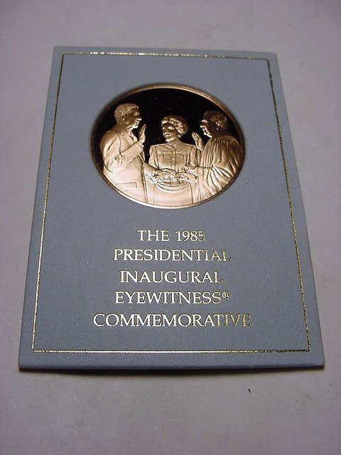 316: 1985 PRESIDENTIAL INAUGURATION PROOF MEDAL