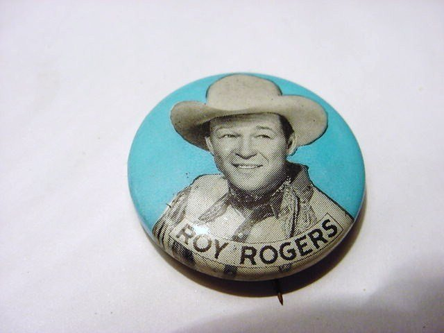 12: VINTAGE ROY RODGERS BUTTON