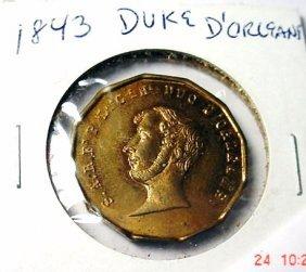 24: 1843 DUKE D'ORLEANS MEDAL UNC