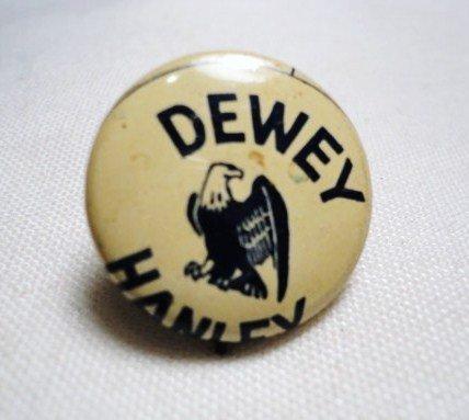 17: DEWEY CAMPAIGN BUTTON