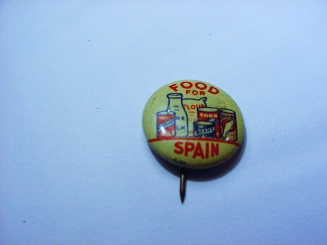 1930'S FOOD FOR SPAIN BUTTON