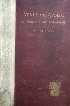 Stillamn, W.j. Venus & Apollo In Painting And Sculpture