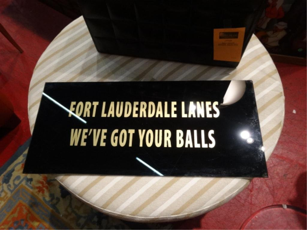 """GLASS SIGN """"FORT LAUDERDALE LANES - WE'VE GOT YOUR BALL"""
