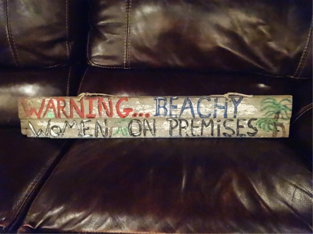 "HANDPAINTED FOLK ART SIGN, ""WARNING... BEACHY WOMEN ON"