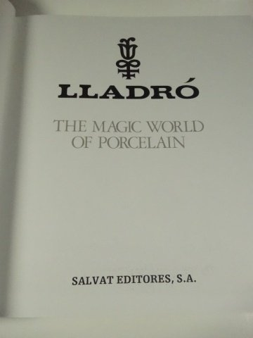 LLADRO, THE MAGIC WORLD OF PORCELAIN BOOK, VERY GOOD - 3