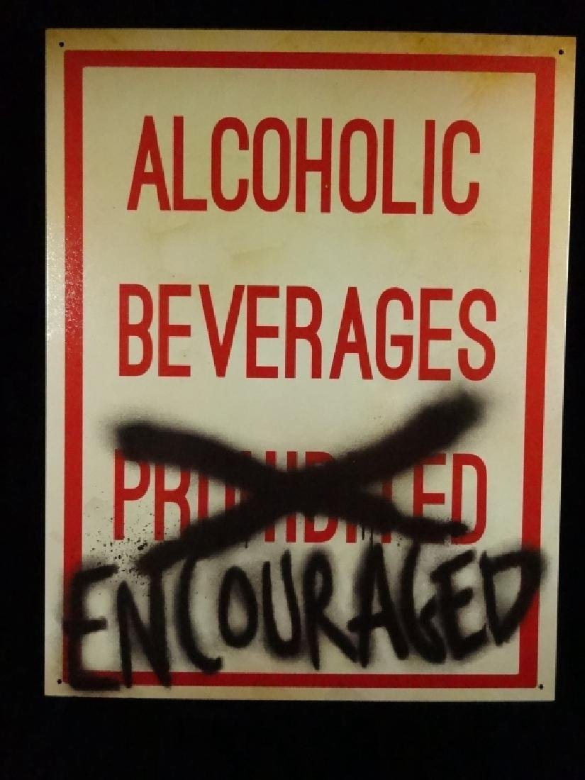 """NEW TIN SIGN, """"ALCOHOLIC BEVERAGES ENCOURAGED"""", APPROX"""