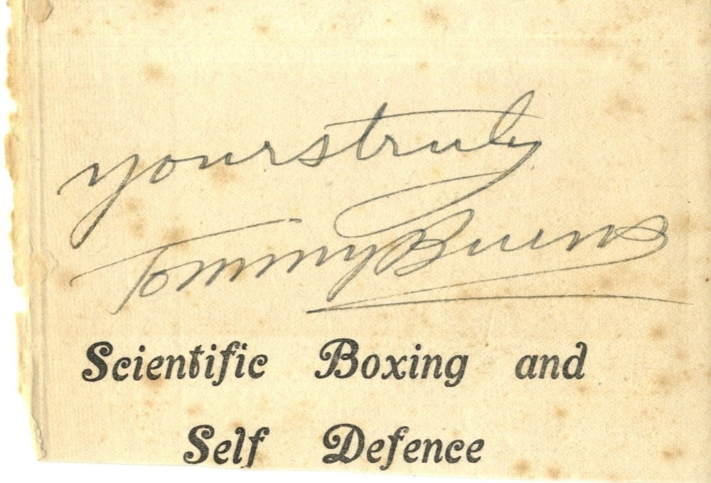 13: BURNS TOMMY: (1881-1955) Canadian-born Boxer, World