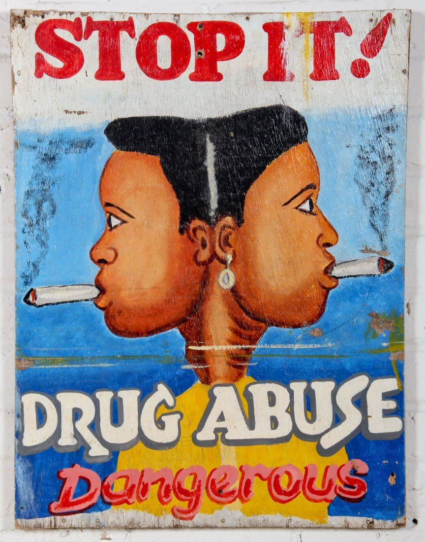 """Hand Painted Signboard:""""STOP IT! DRUG ABUSE"""""""