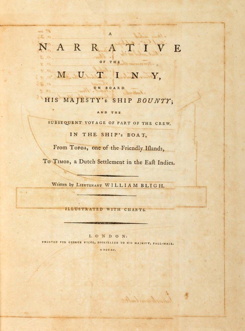 Bligh, Lieutenant William. A Narrative of the Mutiny,