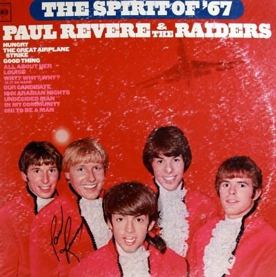 9: Paul Revere Signed The Spirit Of 67 LP