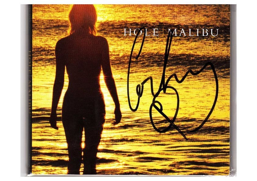 24: Courtney Love Signed Hole Malibu CDS
