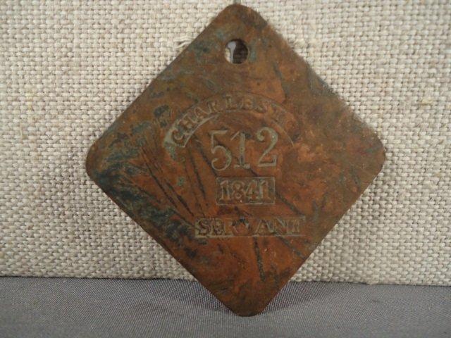 1: Pre Civil War Charleston 1841 Servant Slave Tag