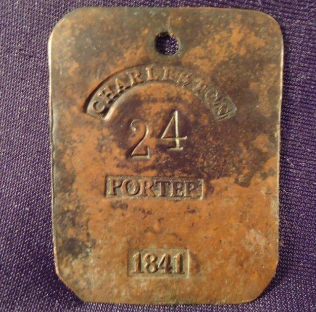Pre Civil War 1841 Charleston SC Porter Slave Tag