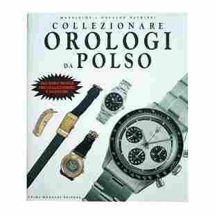 Collezionare Orologio Da Polso Collecting Wrist Watches