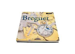 Breguet Un Apogee de L'horlogerie Europeenne Book by