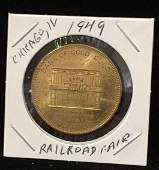 1949 Chicago IL Railroad Fair Coin