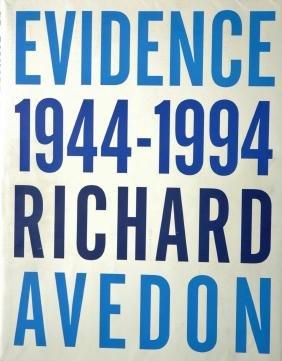 AVEDON, Richard. Richard Avedon: Evidence, 1944-1994