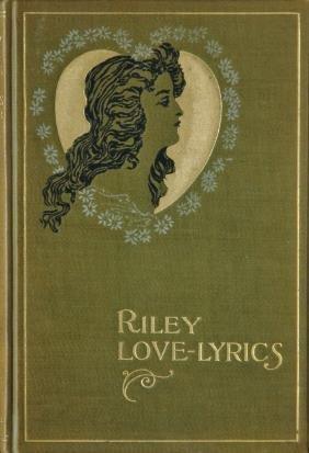 DYER, William B. James Whitcomb Riley, Riley