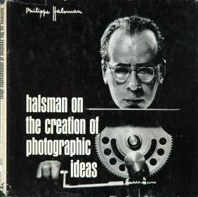 HALSMAN, Philippe. Halsman on the Creation of
