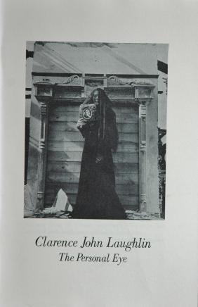 LAUGHLIN, Clarence John. The Personal Eye