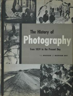 NEWHALL, Beaumont. The History of Photography, from