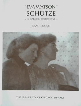 WATSON-SCHUTZE, Eva. Jean F. Block, Eva Watson