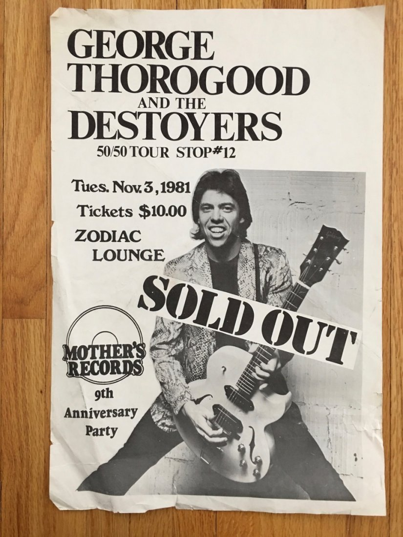 GEORGE THOROGOOD AND THE DESTROYERS AT ZODIAC LOUNGE
