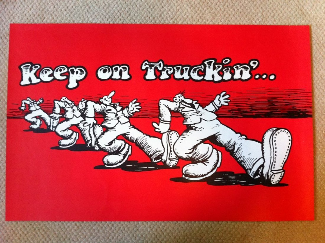 111: Original 1972 Keep On Trucking R. Crumb poster