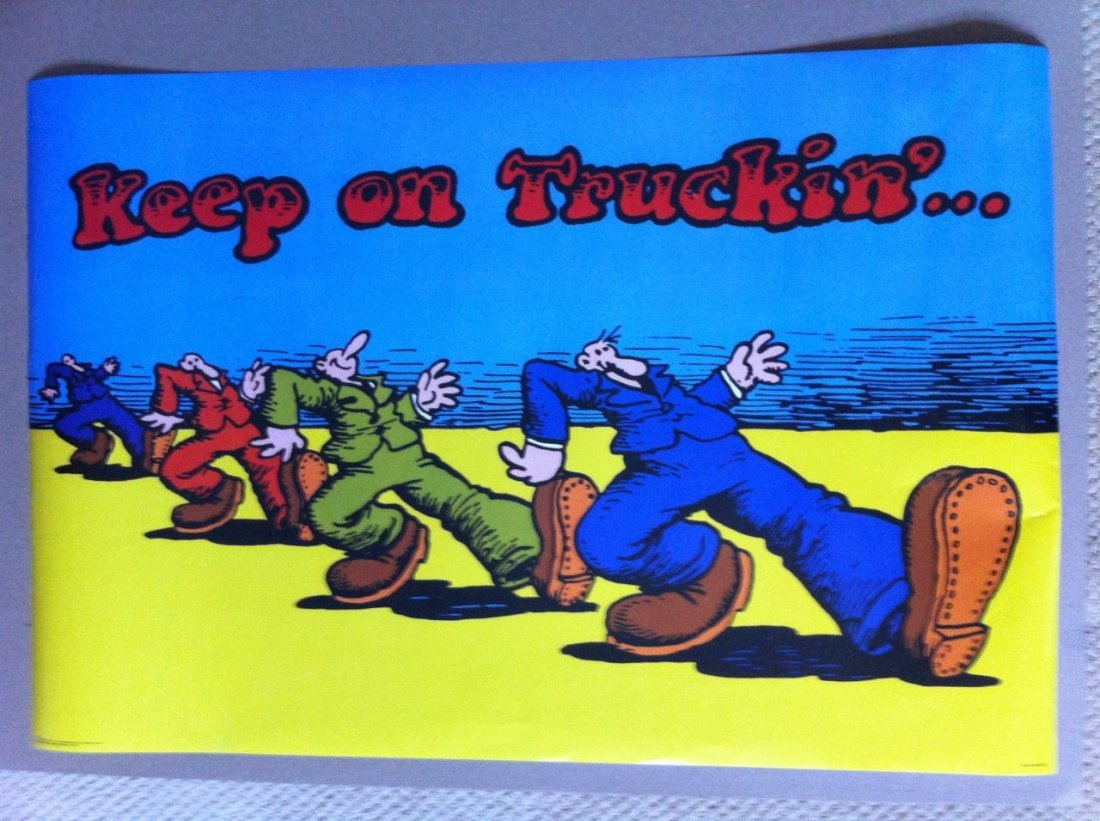 202: R. Crumb Keep On Trucking Poster