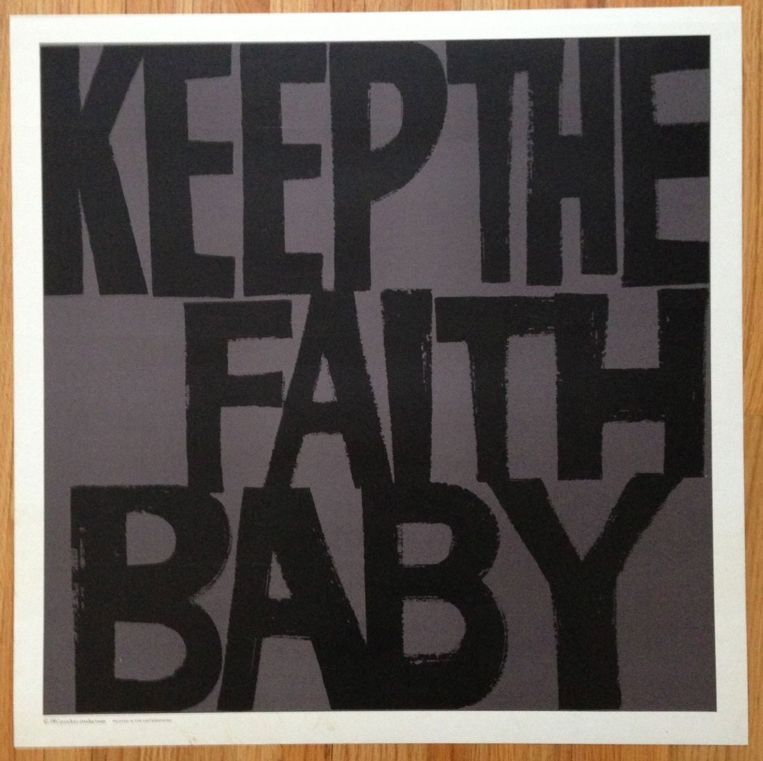 395: Vintage 60s Hippy Poster - Keep The Faith Baby - 1