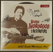 *** Autographed George Thorogood & the Destroyers